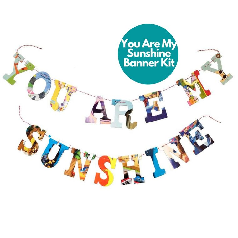 Phrase Garlands- You Are My Sunshine