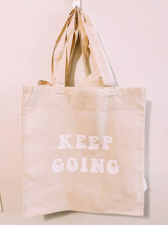 Keep Going Retro Font Tote Bag