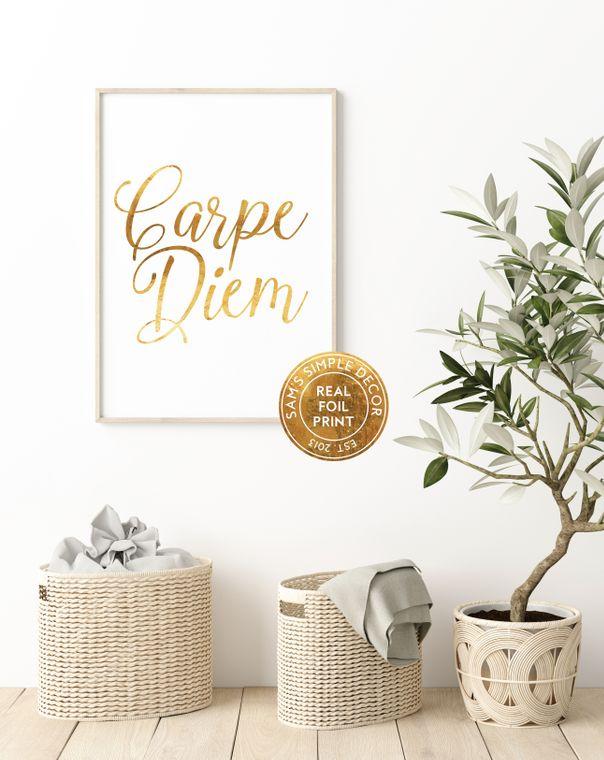 Carpe Diem - Real Gold Foil Print