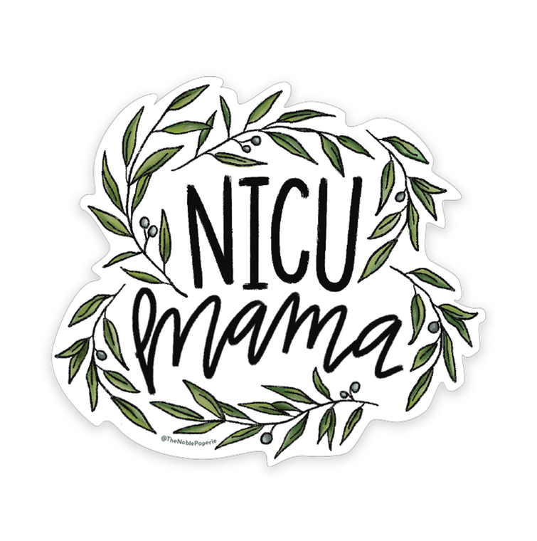 "NICU Mama • 3"" Noble Die-Cut Sticker"