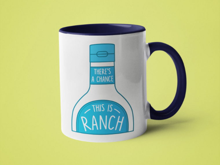 There's a Chance This is Ranch