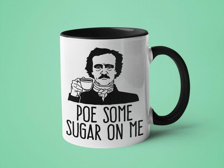 Poe Some Sugar on Me