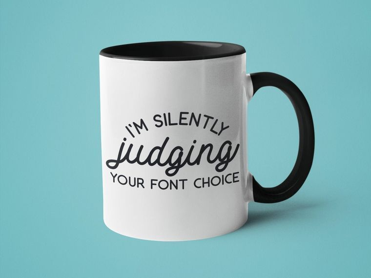 I'm Silently Judging Your Font Choice