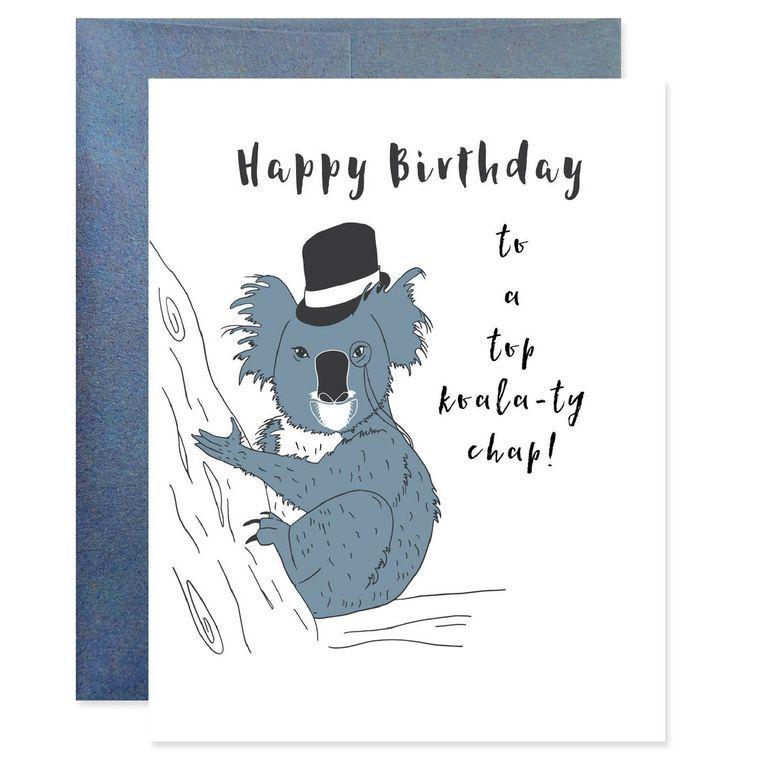 Top Koala-ty Chap Birthday Card