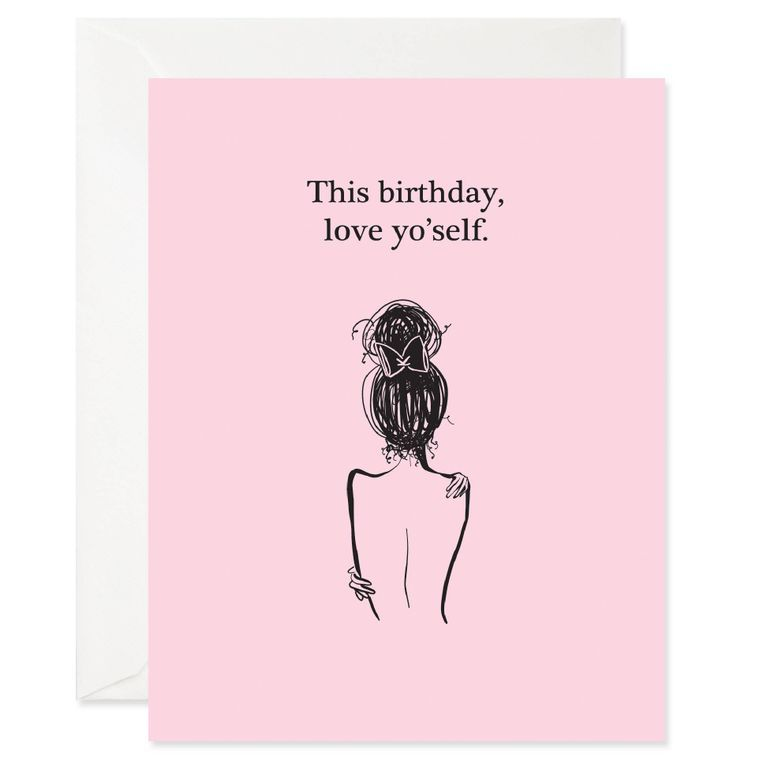 Love Yo-Self Birthday Card