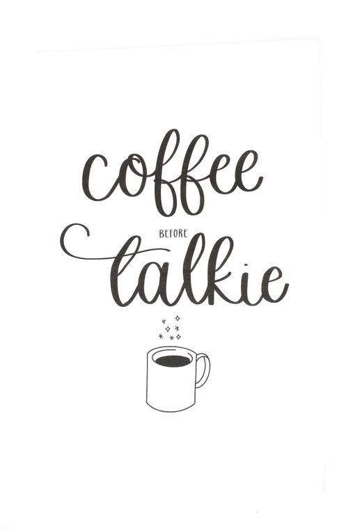 coffee before talkie tea towel
