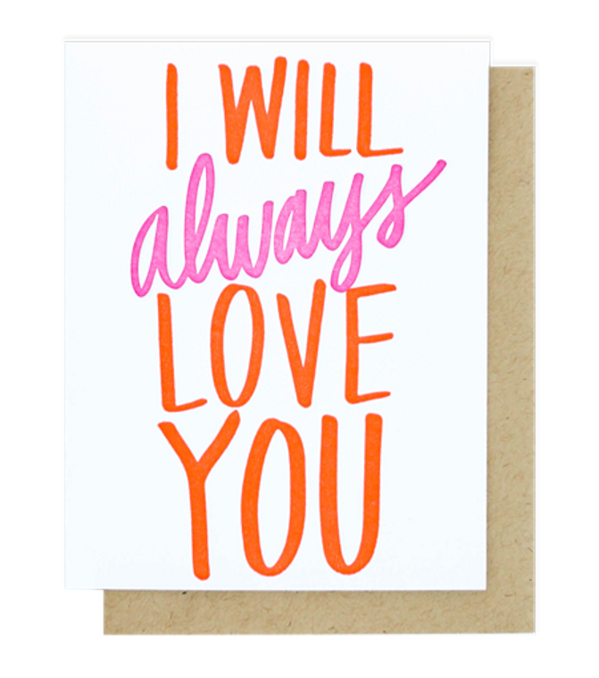 I Will Always Love You Single Letterpress Card