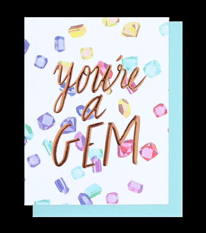 You're A Gem Single Rose Gold Foil + Embossed Card