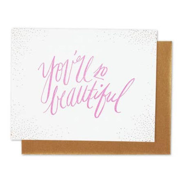 You Are So Beautiful Single Letterpress Card