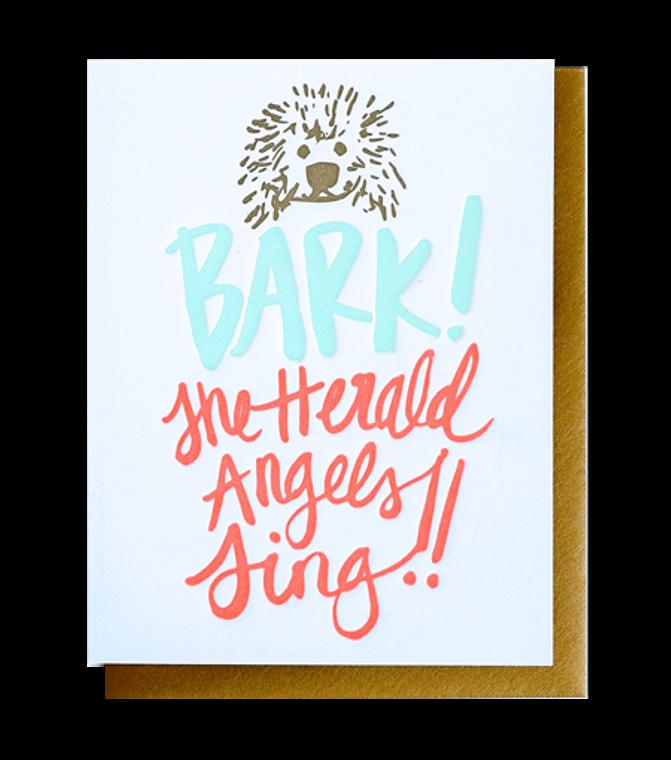 Bark The Herald Angels Sing Letterpress Greeting Card