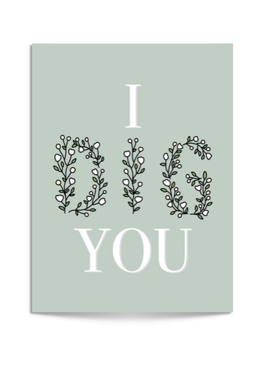 I dig you card