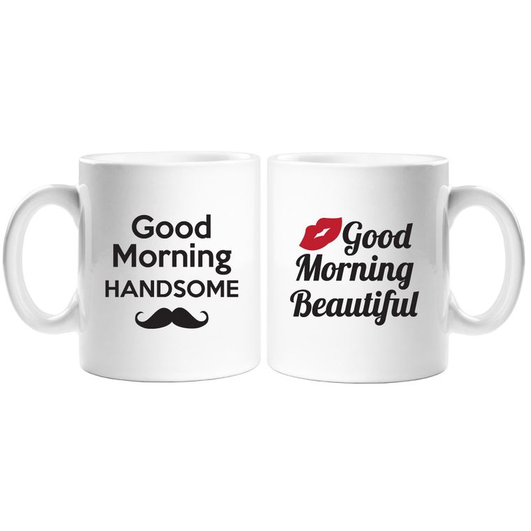 Good Morning Handsome & Beautiful 11 oz White Coffee Mug (2pc Set)