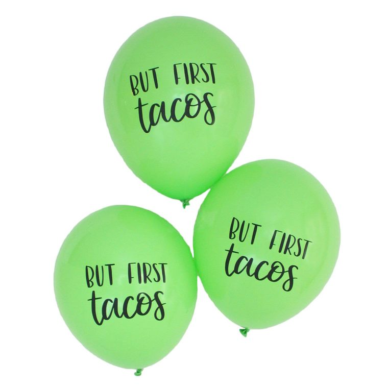 But First Tacos Latex Balloons