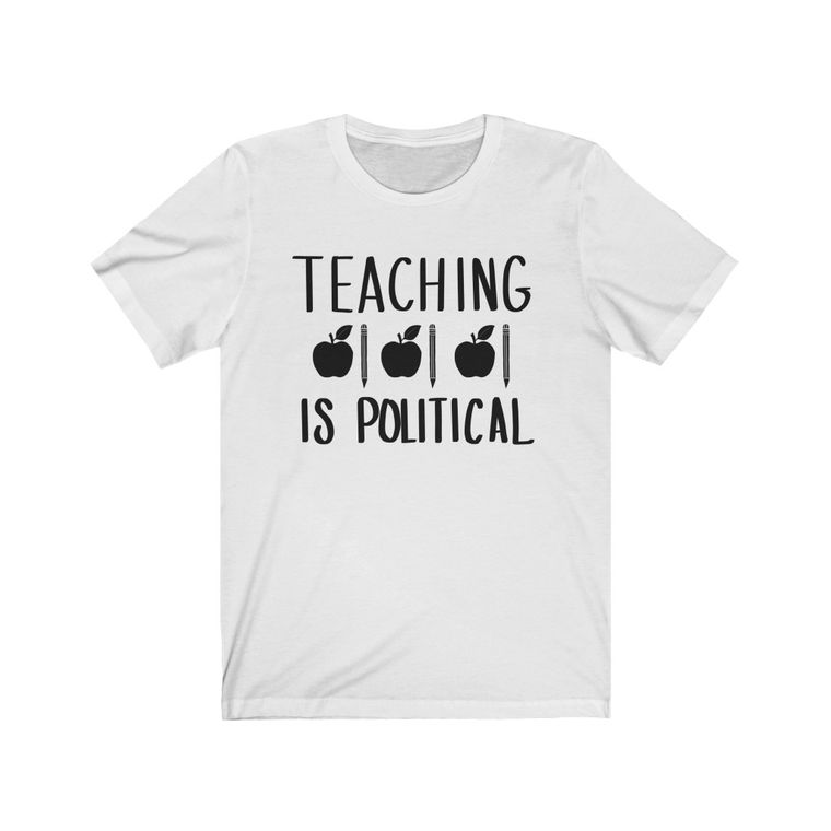 Teaching is Political in Black Font