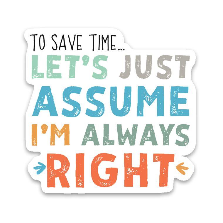 Sticker Always Right