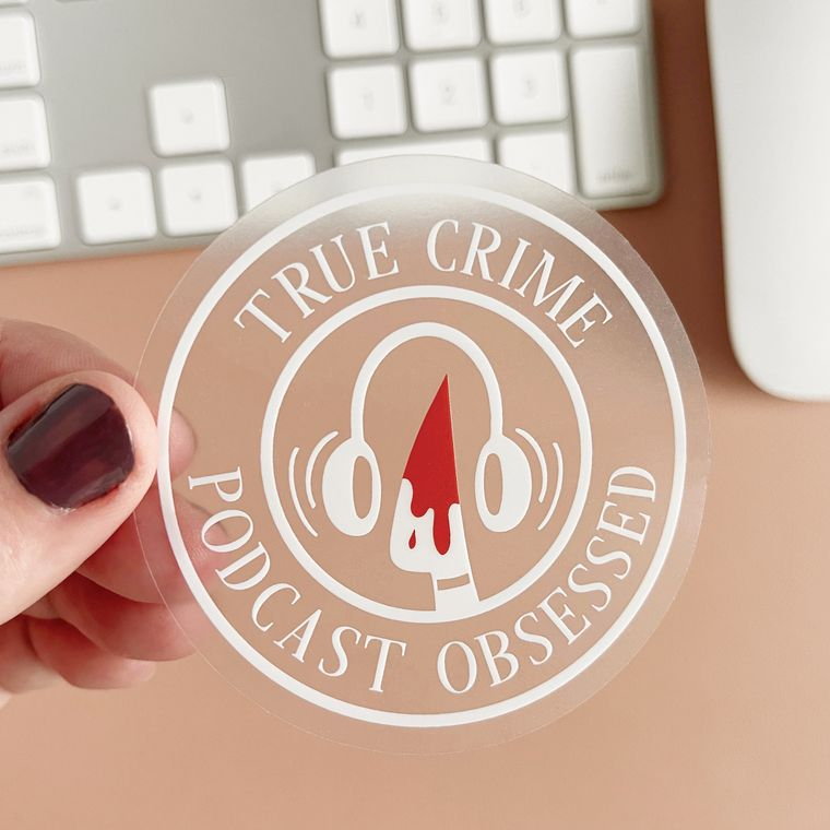 True Crime Podcast Obsessed Sticker