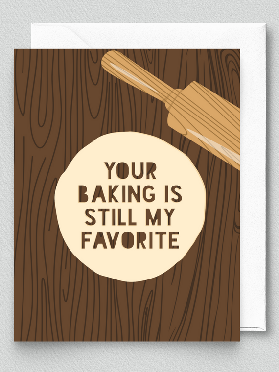 Your Baking Is My Favorite