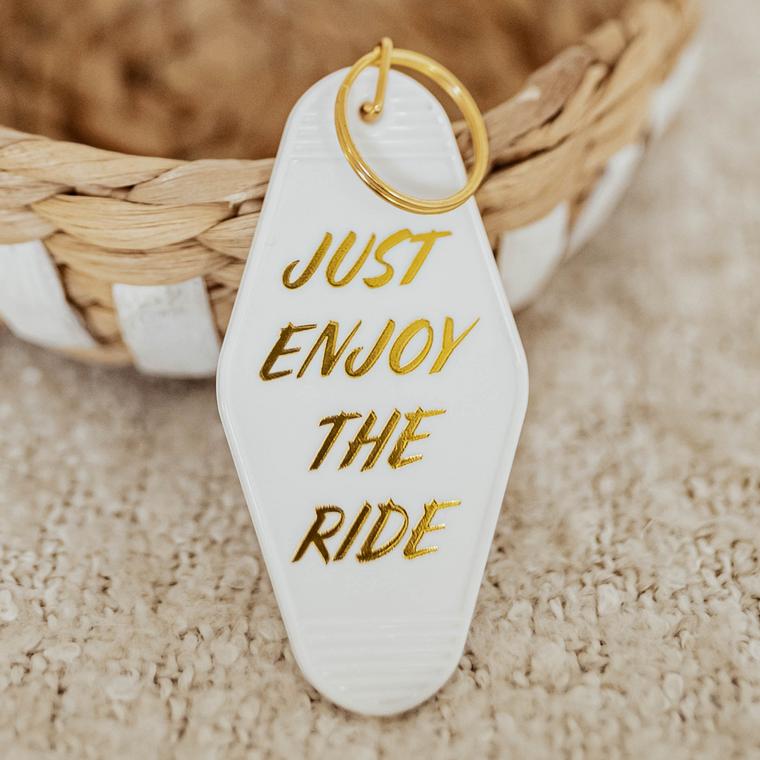 Just Enjoy the Ride Motel Keychain