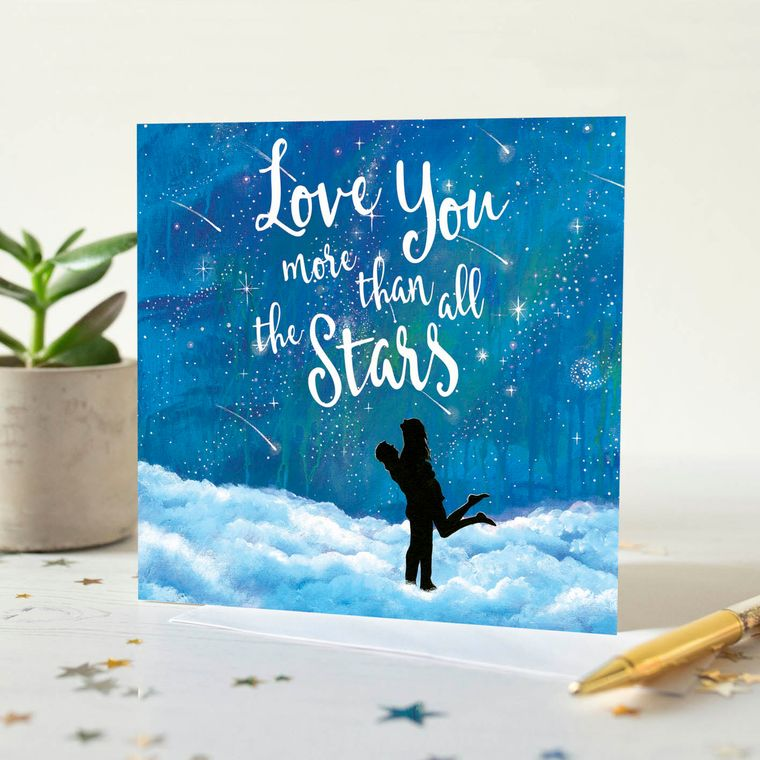 Love You More Than All The Stars Quotation Card