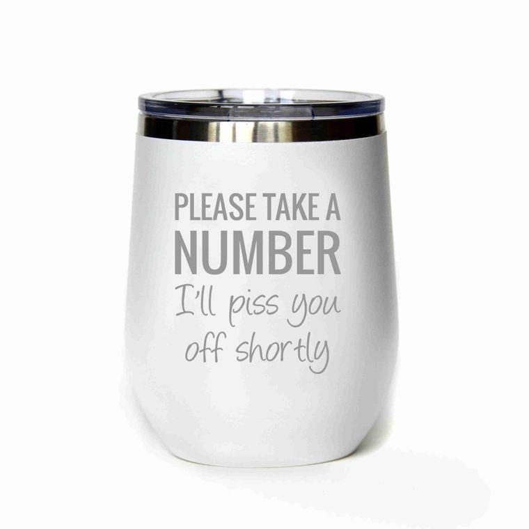 Wine - 12 Oz Please Take A Number Wine Mug
