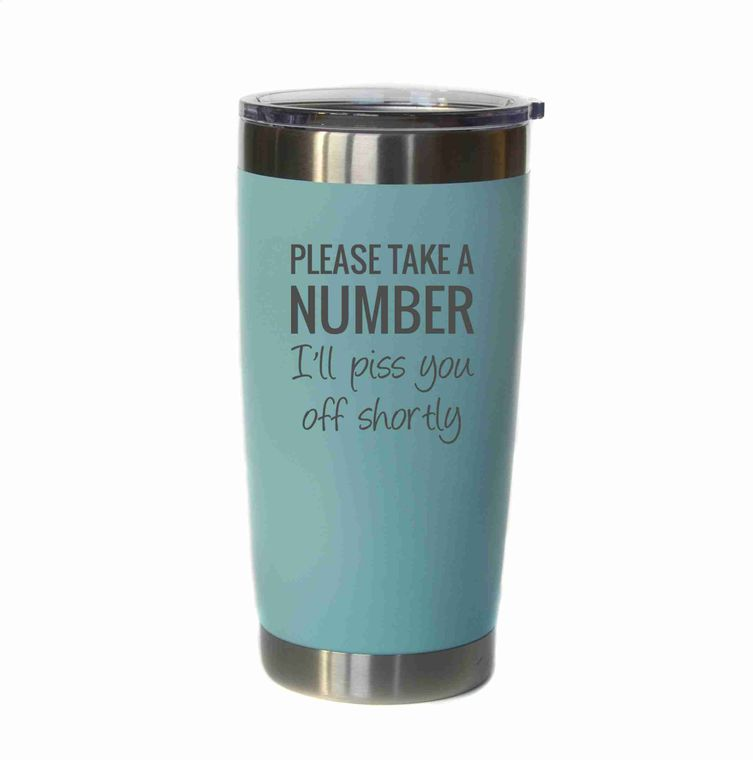 Coffee - 20 oz Please Take A Number Insulated Tumbler