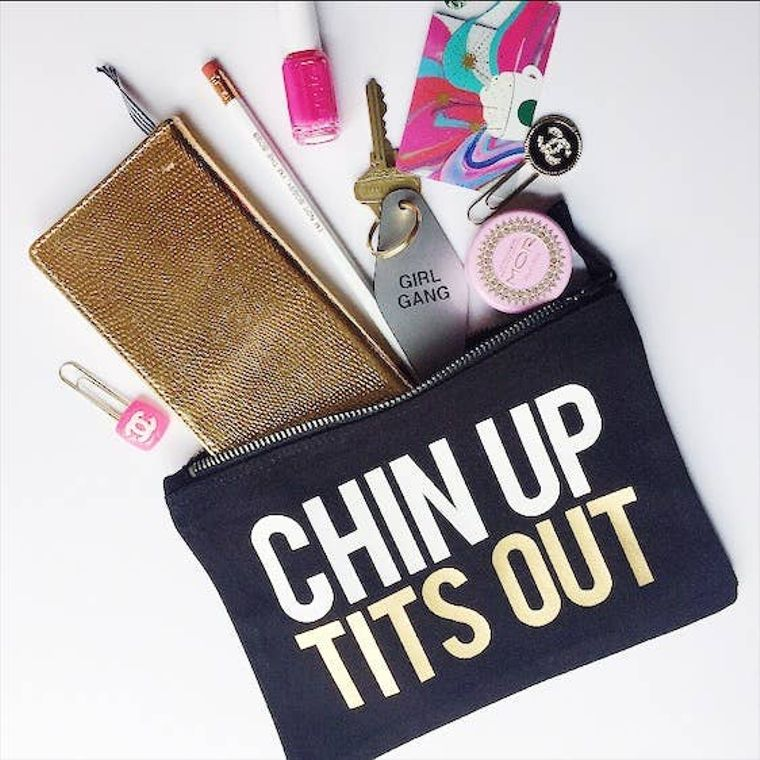 Chin Up, Tits Out Makeup Bag