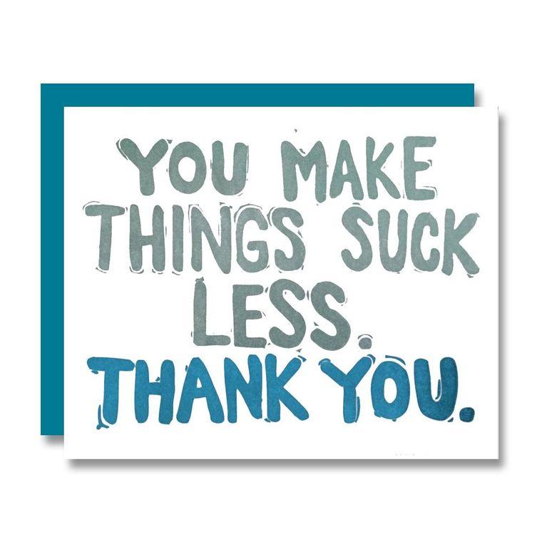 Suck Less, Thank You