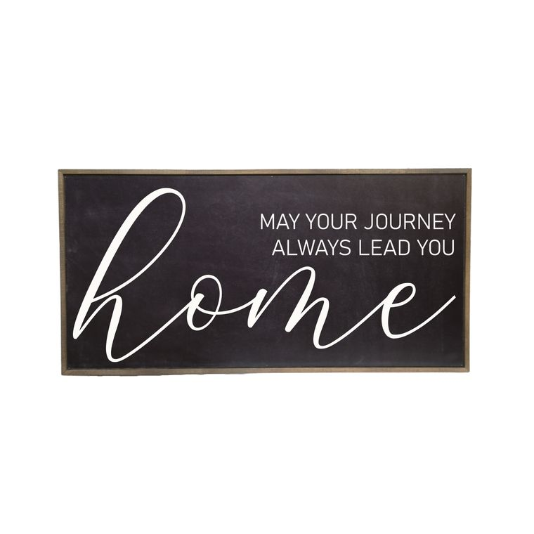 Farmhouse Décor - 32x16 Black May Your Journey Always Lead You Home Rustic Wood Sign