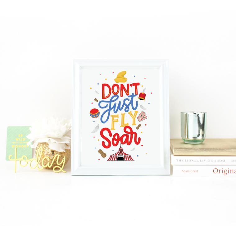 Don't Just Fly, Soar - Art Print