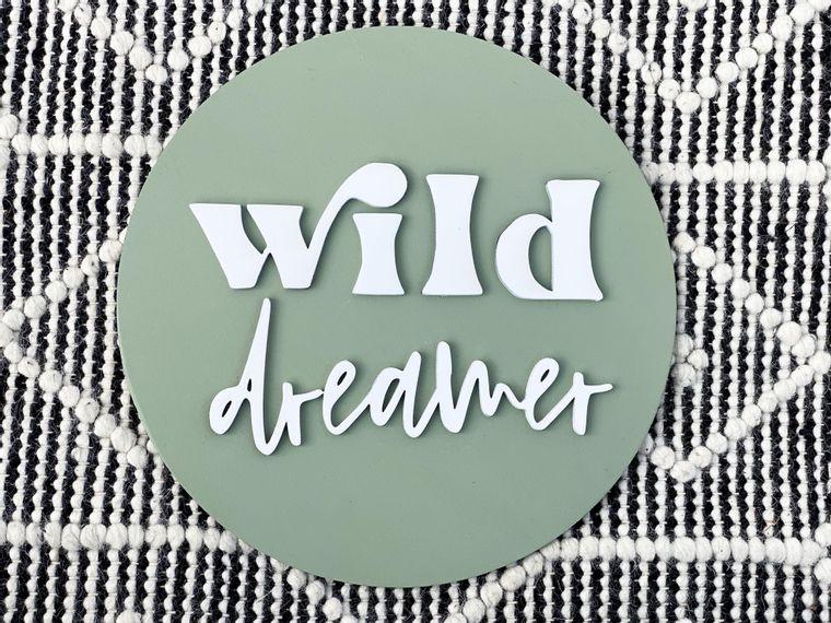 Wild Dreamer 3D Wood Sign