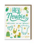 Hey Newbie Card