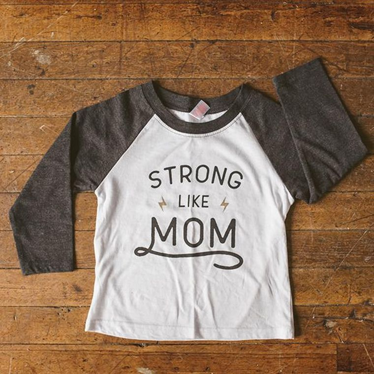 Strong Like Mom Raglan Tee