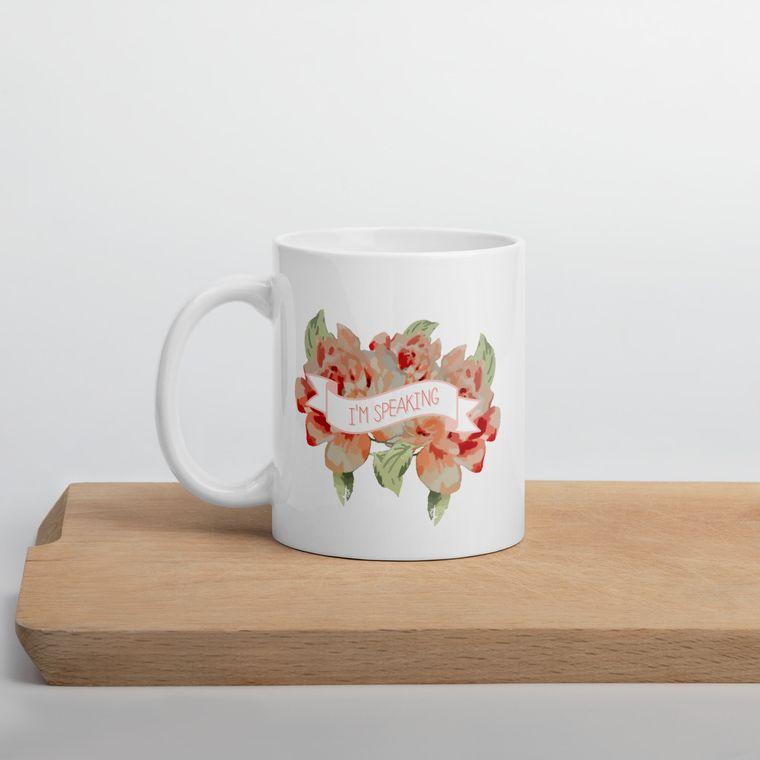 I'm Speaking Coffee Mug