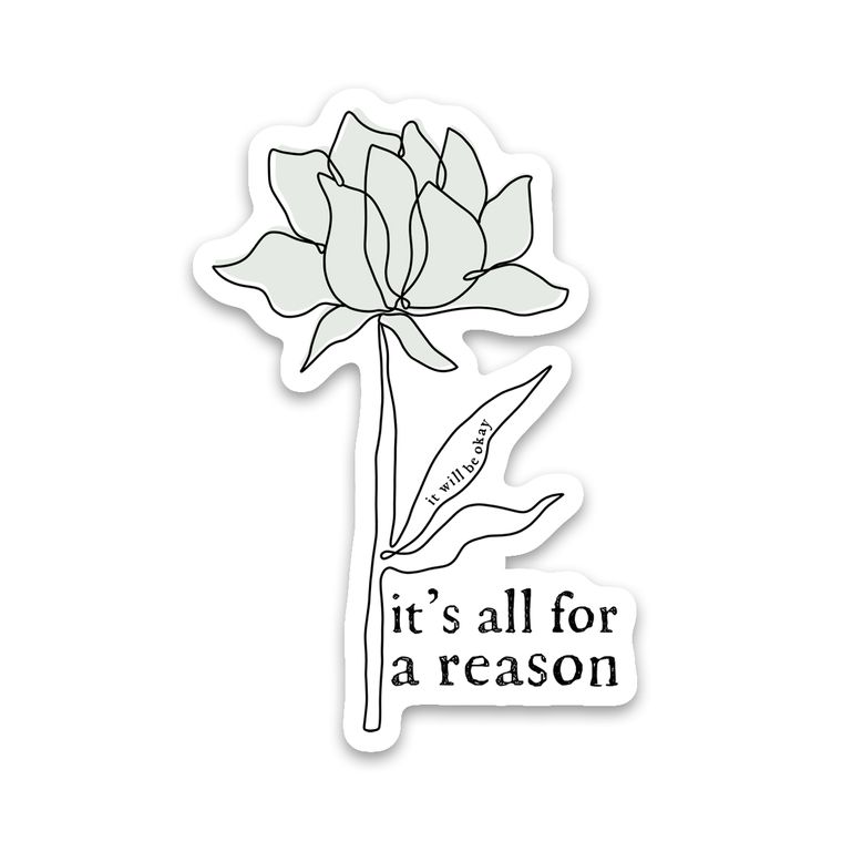 Sticker It's All For A Reason Flower