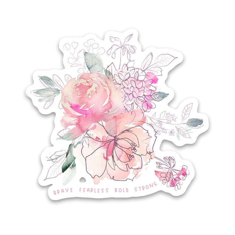 Sticker Fearless Brave Bold Strong Flowers