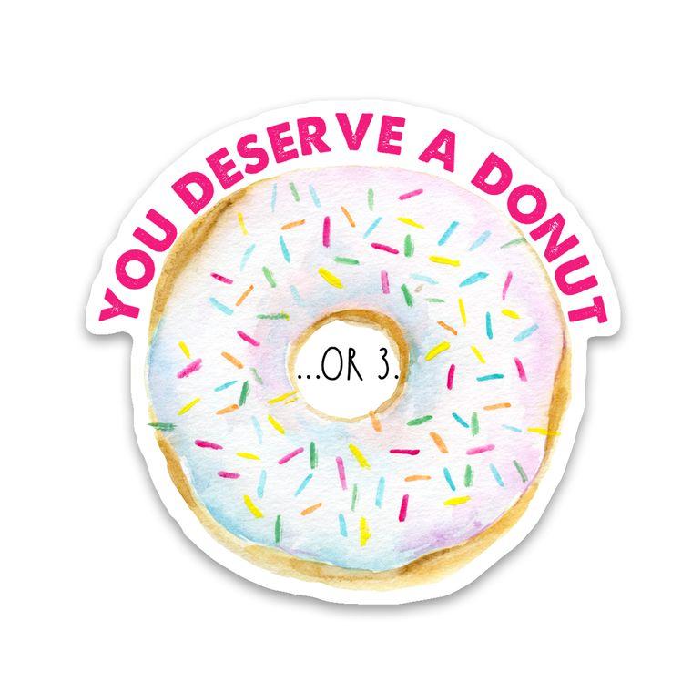 Sticker You Deserve A Donut