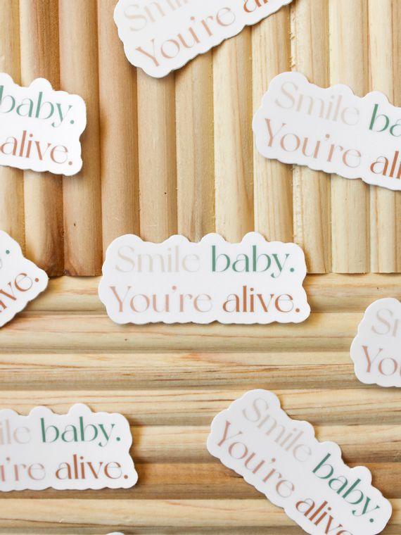 Smile Baby You're Alive Mini Sticker