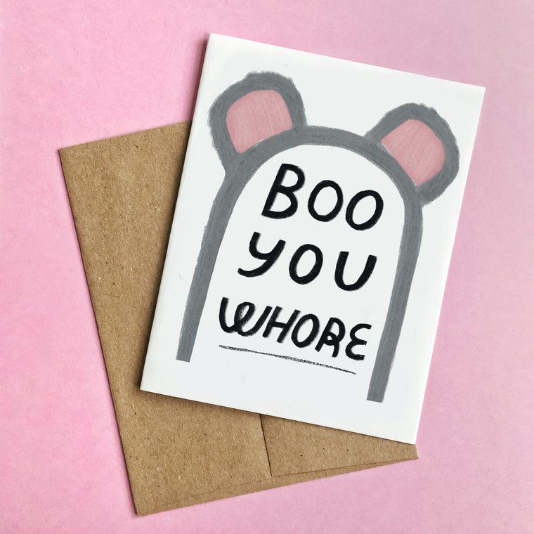 Boo You Whore Halloween Card