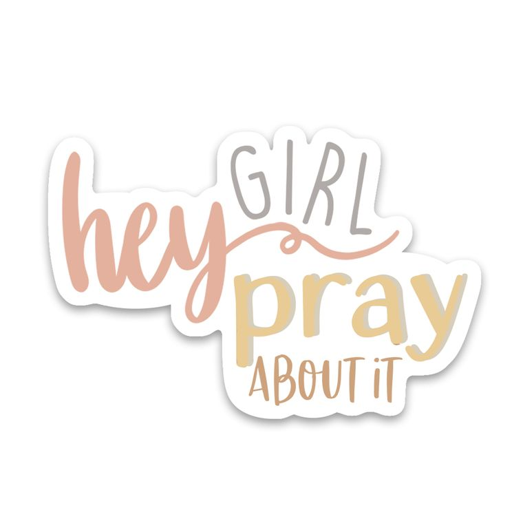 Sticker Hey Girl Pray