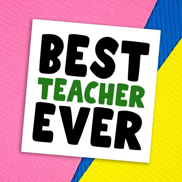Thank you card: Best teacher ever