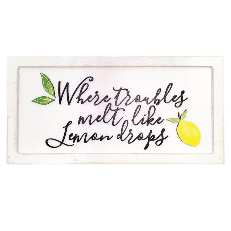 Where troubles melt like lemon drops