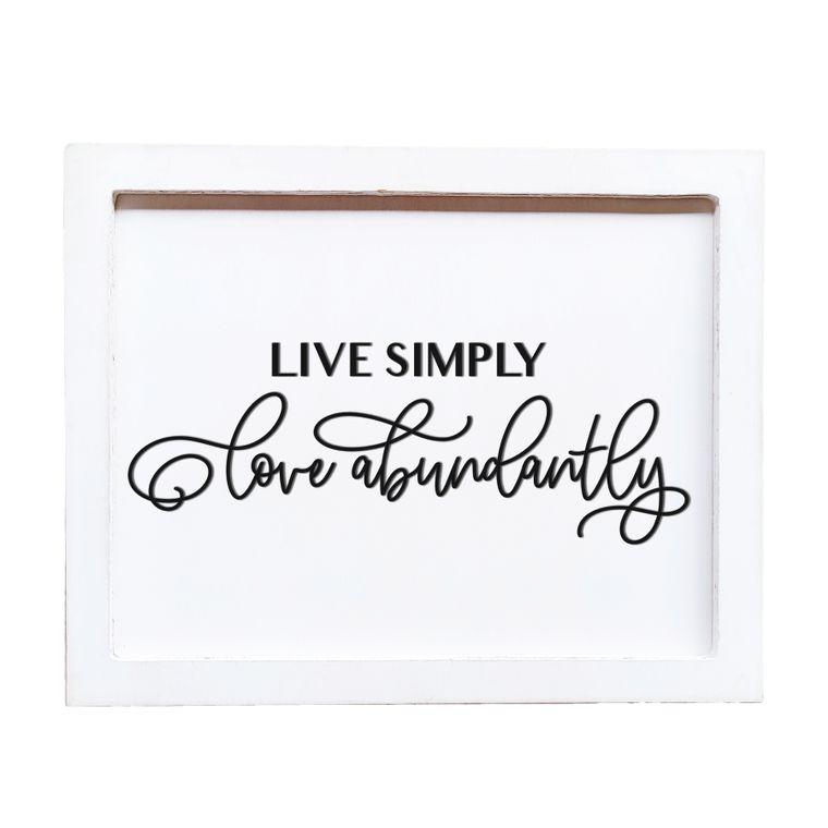 Live simply, Love abundantly