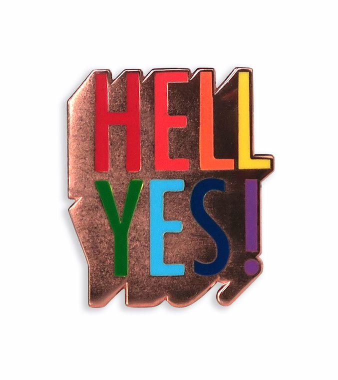 Hell Yes! Enamel Pin, Lgbtq & Queer pin, Gay pride Hard enamel pins