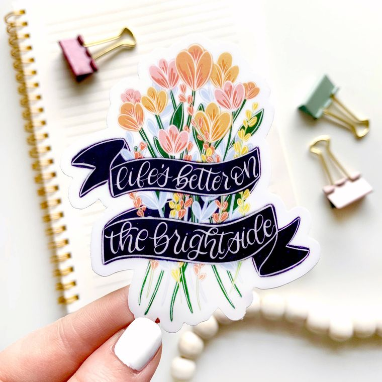 Life's Better on the Bright Side Sticker 4x2in.