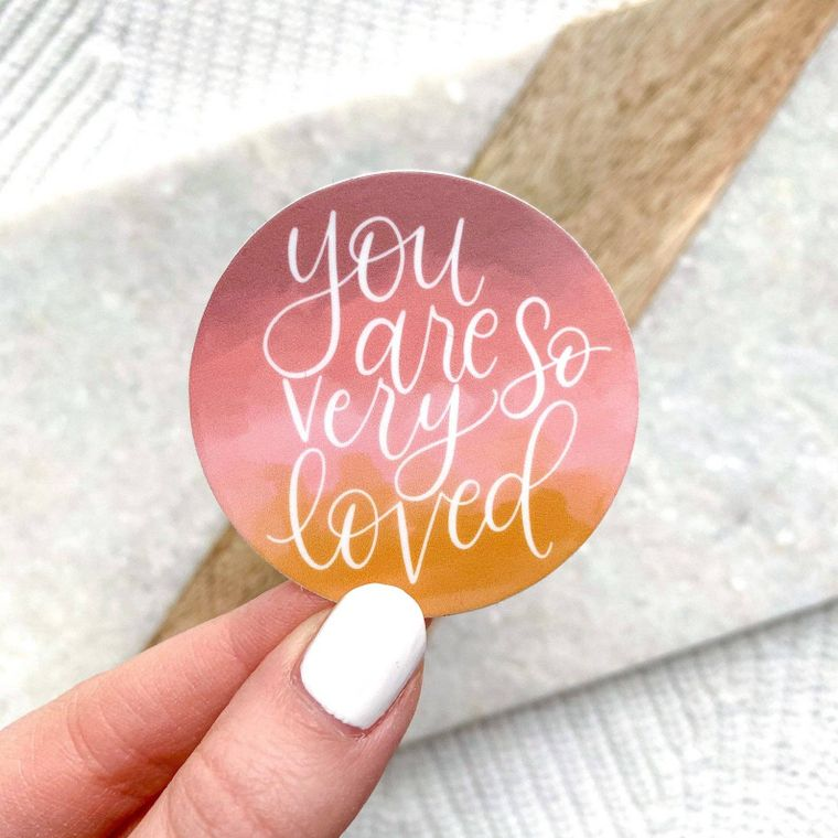 You Are So Very Loved Pink and Yellow 2x2in. Sticker