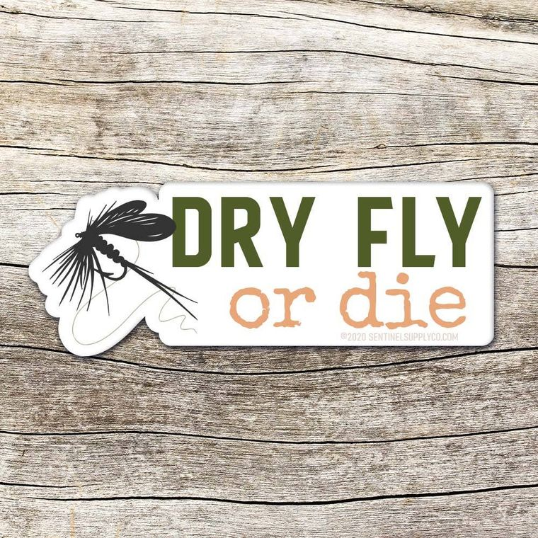 Dry Fly or Die - Fly Fishing Sticker