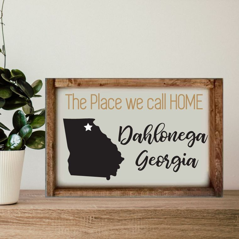 "14""x10"" The Place we call Home ""Any City"" Sign"