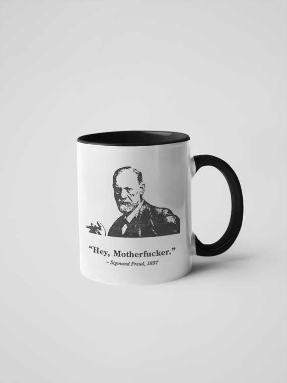 Hey Motherfucker - Sigmund Freud Coffee Mug
