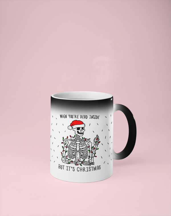 When You're Dead Inside But It's Christmas - Color Changing Mug - Reveals Secret Message w/ Hot Water