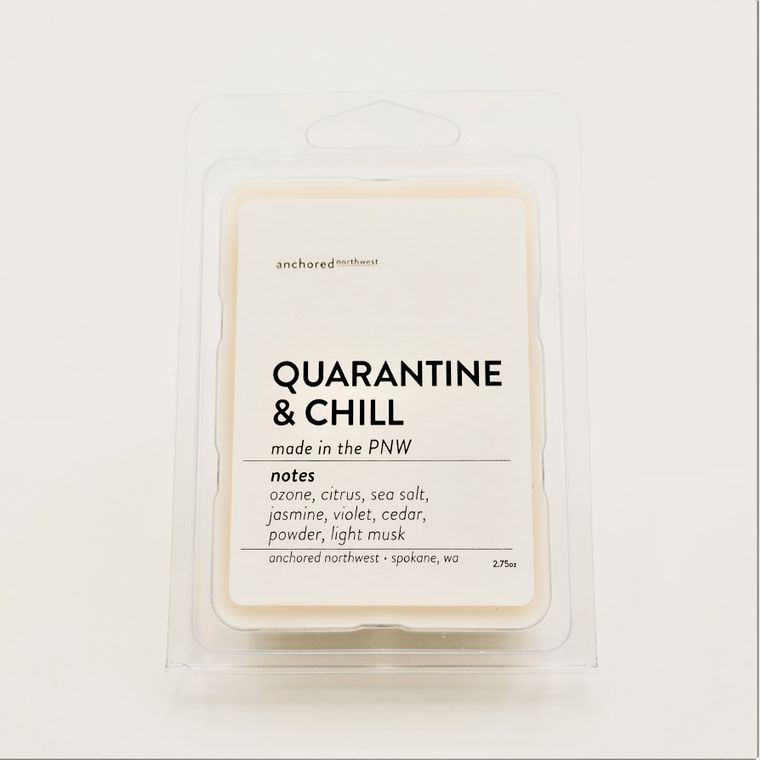 Quarantine & Chill - Soy Wax Melt